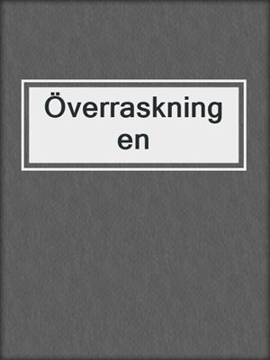 cover image of Överraskningen