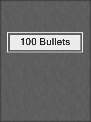 cover image of 100 Bullets