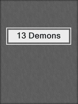 cover image of 13 Demons