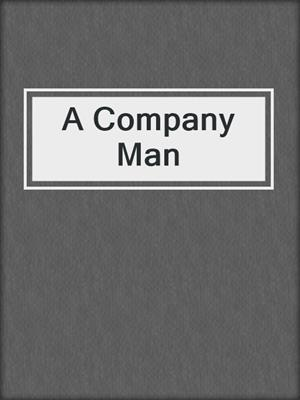cover image of A Company Man