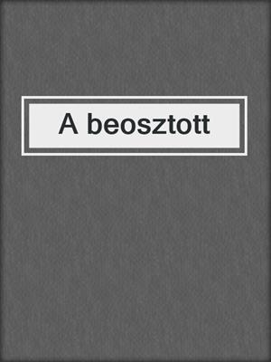 cover image of A beosztott