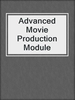 cover image of Advanced Movie Production Module