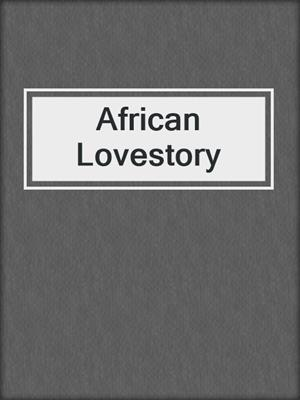 cover image of African Lovestory