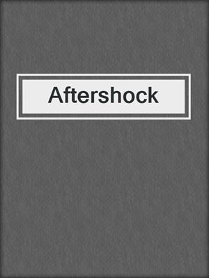 cover image of Aftershock