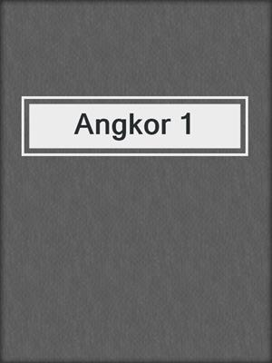 cover image of Angkor 1