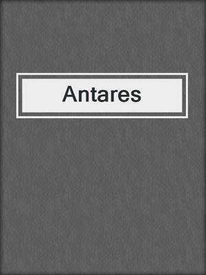 cover image of Antares