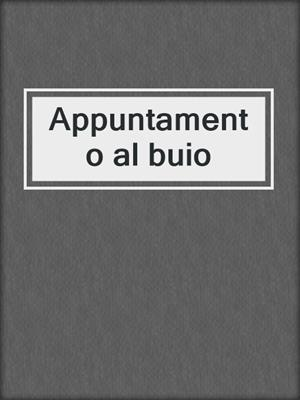cover image of Appuntamento al buio