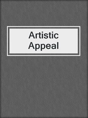 cover image of Artistic Appeal