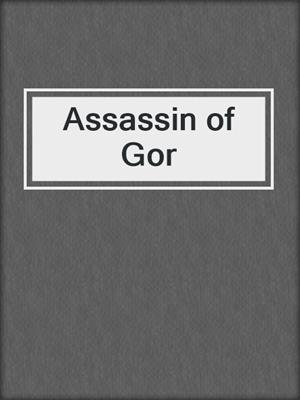cover image of Assassin of Gor