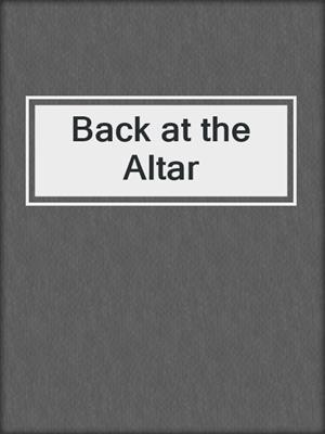 cover image of Back at the Altar