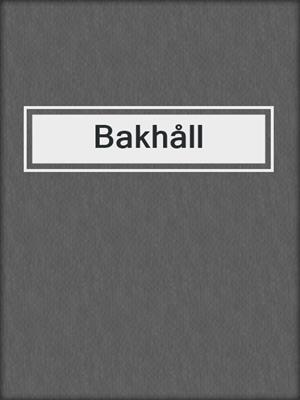 cover image of Bakhåll