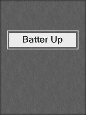 cover image of Batter Up