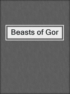 cover image of Beasts of Gor