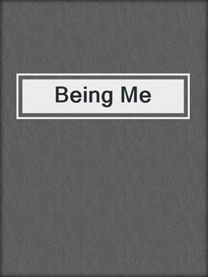 cover image of Being Me