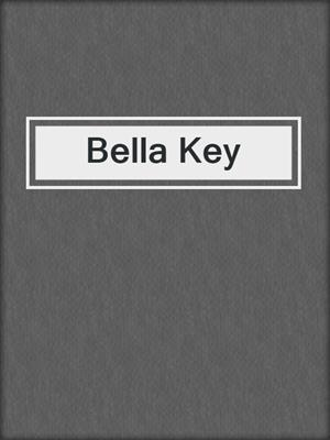 cover image of Bella Key