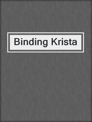 cover image of Binding Krista