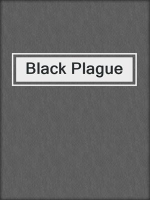 cover image of Black Plague
