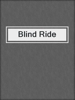cover image of Blind Ride