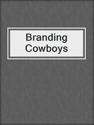 cover image of Branding Cowboys