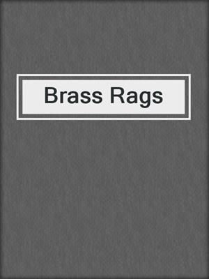 cover image of Brass Rags