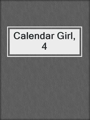 cover image of Calendar Girl, 4