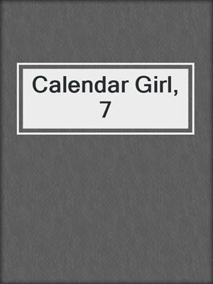 cover image of Calendar Girl, 7