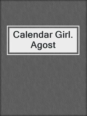 cover image of Calendar Girl. Agost