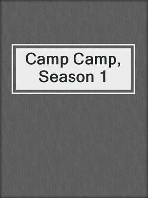 cover image of Camp Camp, Season 1