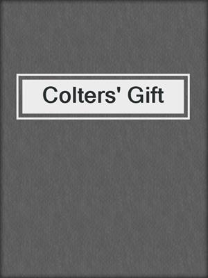 cover image of Colters' Gift