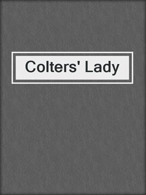 cover image of Colters' Lady
