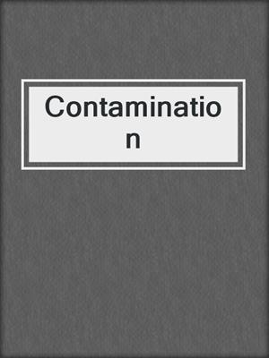 cover image of Contamination