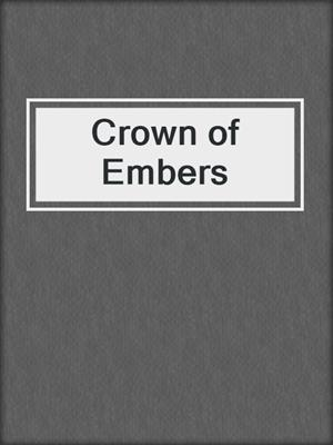 cover image of Crown of Embers