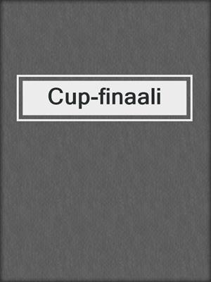 cover image of Cup-finaali