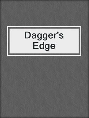cover image of Dagger's Edge