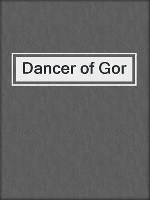 cover image of Dancer of Gor