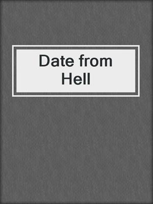 cover image of Date from Hell