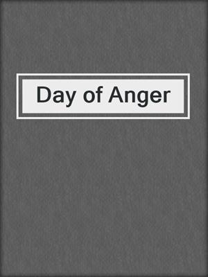 cover image of Day of Anger