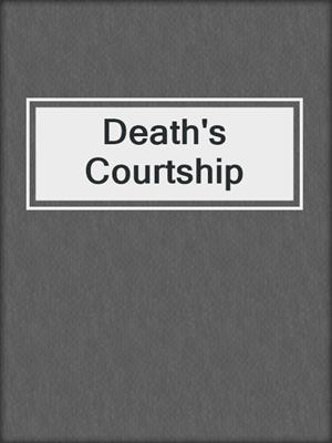 cover image of Death's Courtship