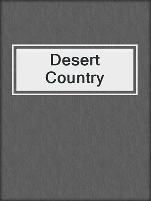 cover image of Desert Country
