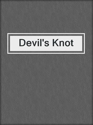 cover image of Devil's Knot