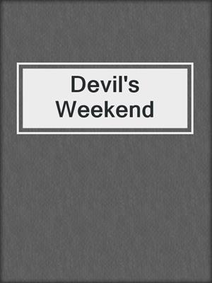 cover image of Devil's Weekend