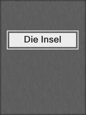 cover image of Die Insel