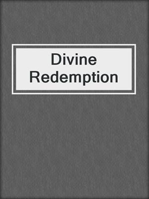 cover image of Divine Redemption