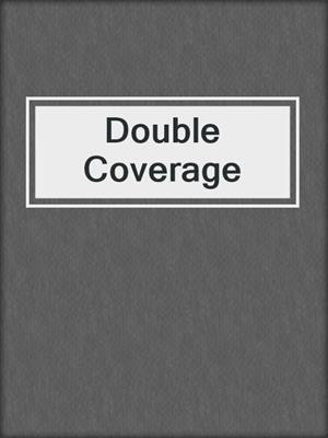 cover image of Double Coverage