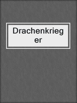 cover image of Drachenkrieger