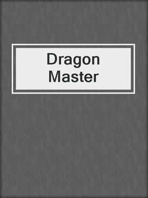 cover image of Dragon Master