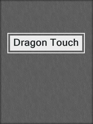 cover image of Dragon Touch