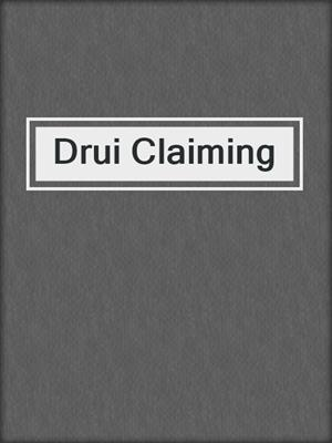 cover image of Drui Claiming