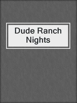 cover image of Dude Ranch Nights
