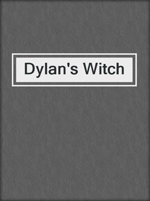 cover image of Dylan's Witch